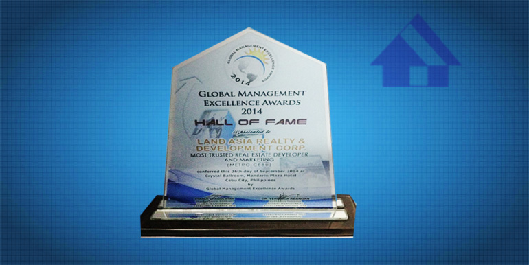 Global Management Excellence Awards 2014 Hall of Fame as Most Trusted Real Estate Developer and Mktg (Metro Cebu)3