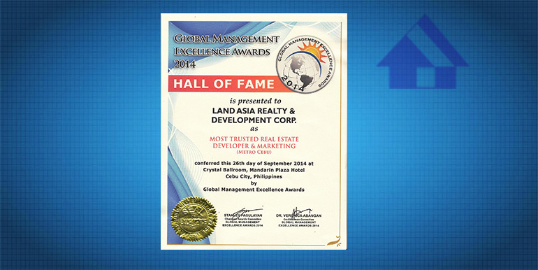Global Management Excellence Awards 2014 Hall of Fame as Most Trusted Real Estate DeveloperMktg (Metro Cebu)1