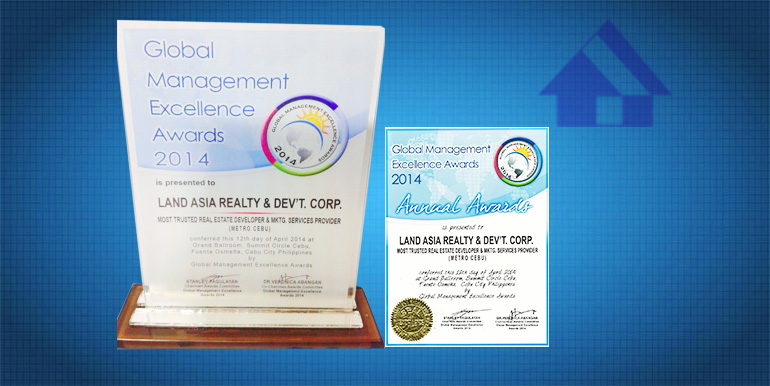 Global Management Excellence Awards 2014 as Most Trusted Real Estate Developer and Marketing Service Provider (Metro Cebu)2